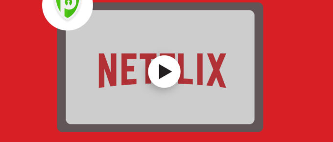 Does PureVPN Work with Netflix