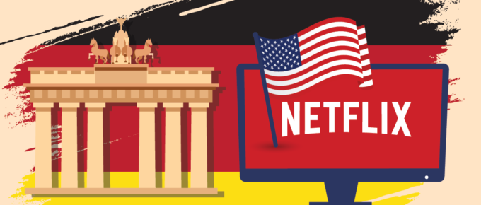 how to get american netflix in germany