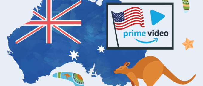 Watch US Amazon Prime Video in Australia