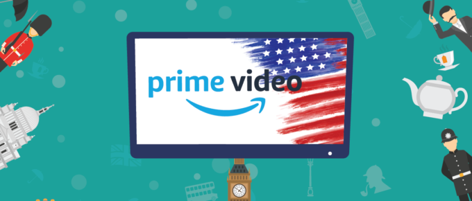 Watch US Amazon Prime in the UK