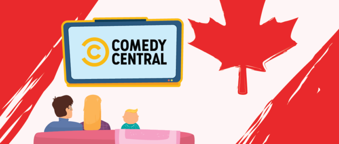 How to Watch Comedy Central in Canada