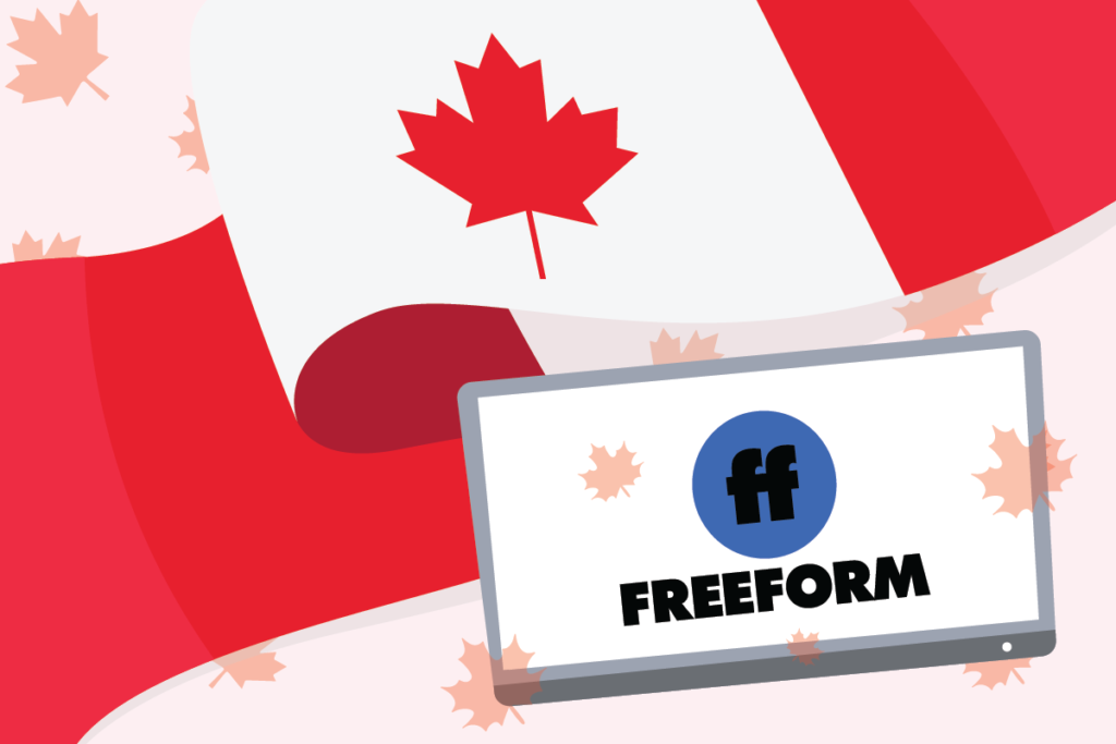 How to Watch Freeform in Canada