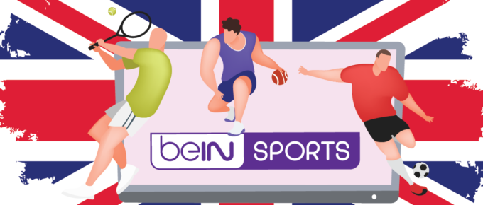 How to Watch beIN Sports in the UK