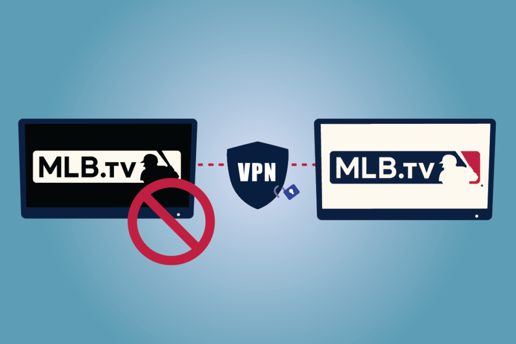 How to Avoid Blackout Restrictions on MLB tv
