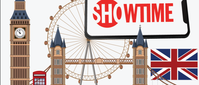 How to Watch Showtime in UK